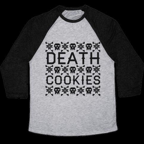 Death Cookies Baseball Tee