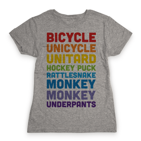 Bicycle Unicycle Unitard Hockey Puck Rattlesnake Monkey Monkey Underpants Womens T-Shirt