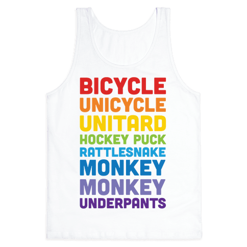 Bicycle Unicycle Unitard Hockey Puck Rattlesnake Monkey Monkey Underpants