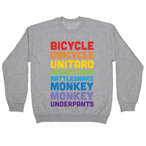 Bicycle Unicycle Unitard Hockey Puck Rattlesnake Monkey Monkey Underpants Pullover