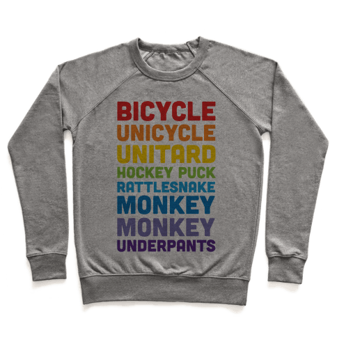 Bicycle Unicycle Unitard Hockey Puck Rattlesnake Monkey Monkey Underpants Pullover