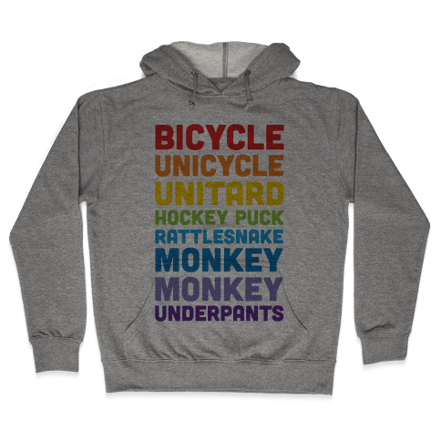 Bicycle Unicycle Unitard Hockey Puck Rattlesnake Monkey Monkey Underpants Hooded Sweatshirt