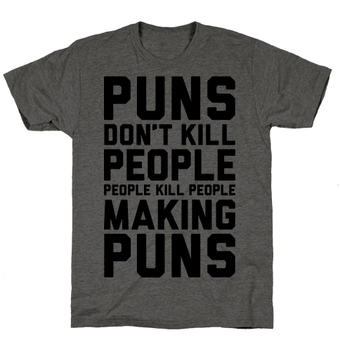 Puns Don't Kill People Mens T-Shirt
