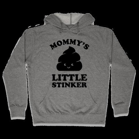 Mommy's Little Stinker Hooded Sweatshirt