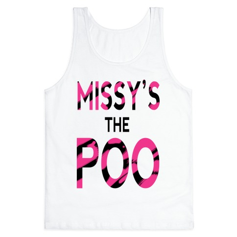Missy's the Poo! Tank Top