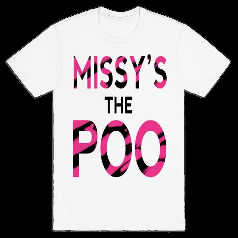 Missy's the Poo! Mens T-Shirt