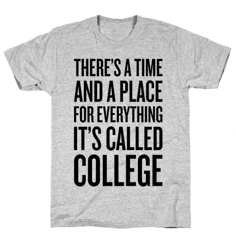 A Time And A Place For Everything Mens T-Shirt