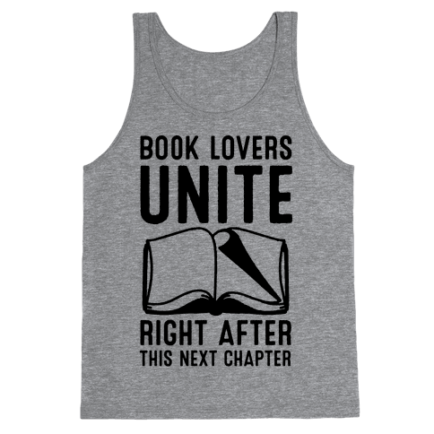 Book Lovers Unite Right After This Next Chapter Tank Top