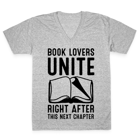 Book Lovers Unite Right After This Next Chapter V-Neck Tee Shirt