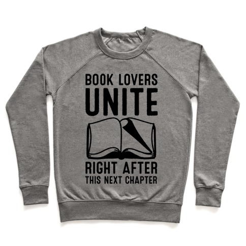 Book Lovers Unite Right After This Next Chapter Pullover
