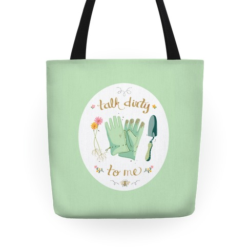 Talk Dirty to Me Tote