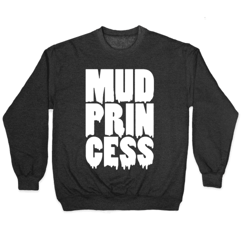 Mud Princess Pullover