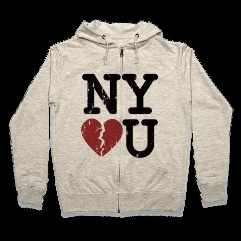 New York Don't Love You Zip Hoodie