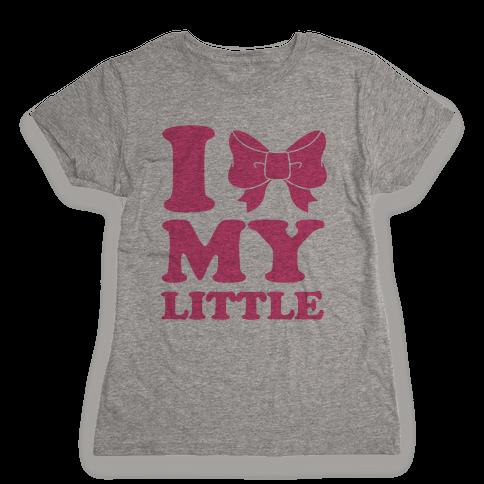 I Love My Little Womens T-Shirt