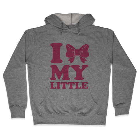 I Love My Little Hooded Sweatshirt