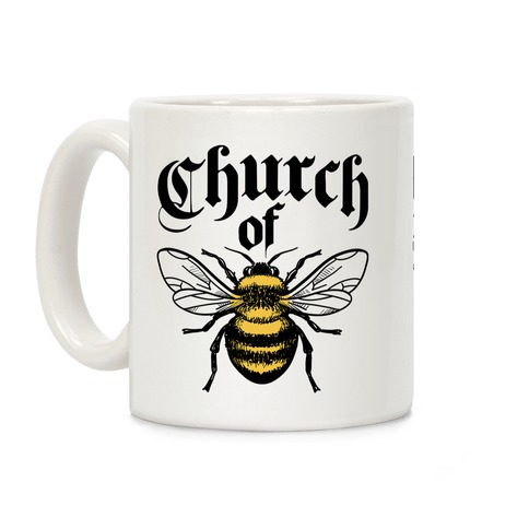 Church Of Bee Coffee Mug