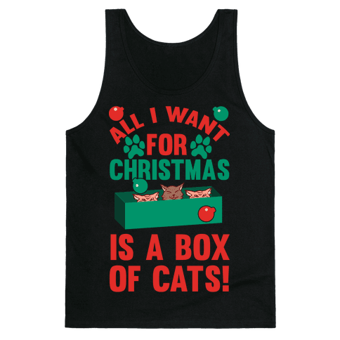 All I Want For Christmas Is A Box Of Cats Tank Top