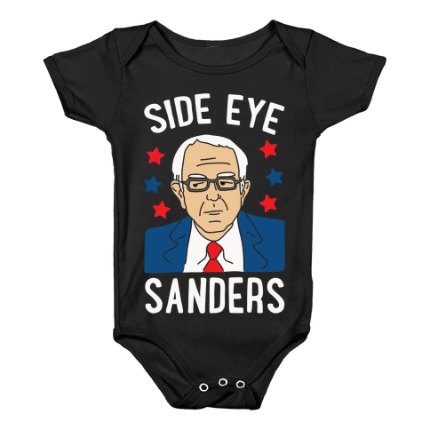 Side Eye Sanders Baby Onesy