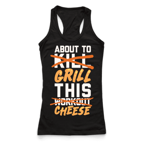 About To Kill This Workout (Grill This Cheese)