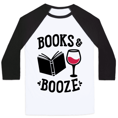 Books & Booze Baseball Tee