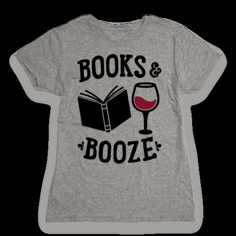 Books & Booze Womens T-Shirt