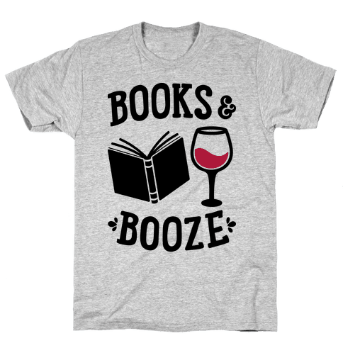 Books & Booze Mens T-Shirt