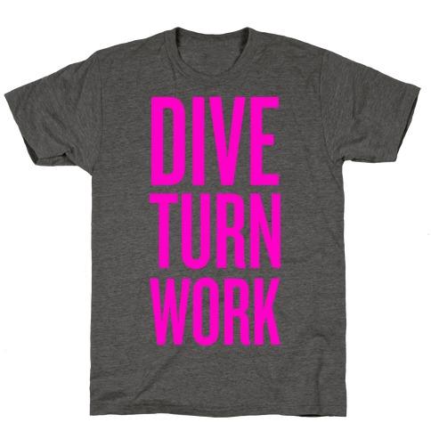 Dive Turn Work T-Shirt