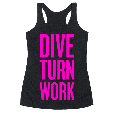 Dive turn work racerback tank tops human for Dive bar shirt club promotion codes