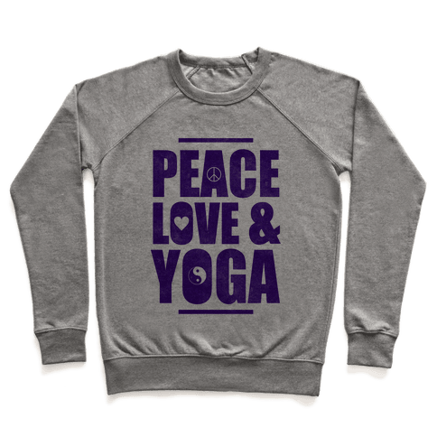 Peace Love & Yoga Pullover