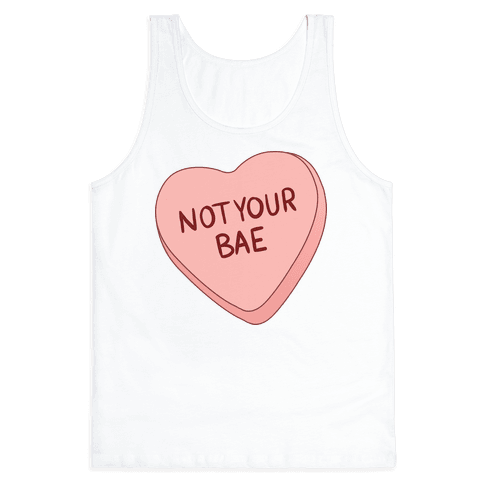 Not Your Bae Tank Top