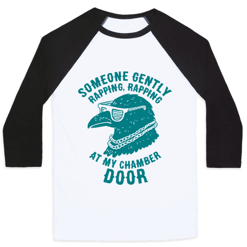 Someone Gently Rapping At My Door Baseball Tee