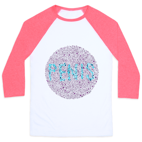 Color Blind Test ( Penis ) Baseball Tee