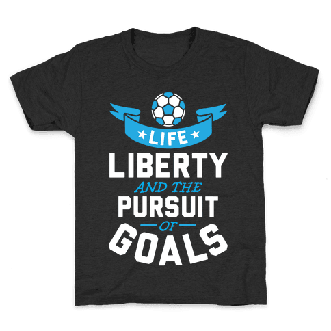 The Pursuit Of Goals Kids T-Shirt