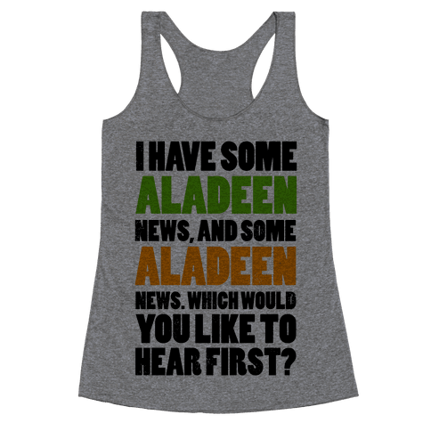I Have Some Aladeen News... Racerback Tank Top