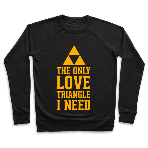The Only Love Triangle I Need Pullover