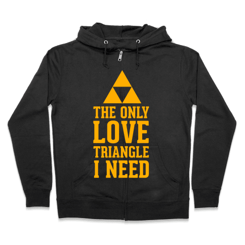 The Only Love Triangle I Need Zip Hoodie