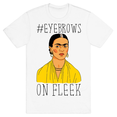 Frida On Fleek Mens T-Shirt