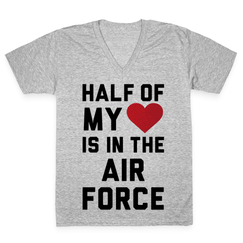 Half My Heart Is In The Air Force V-Neck Tee Shirt