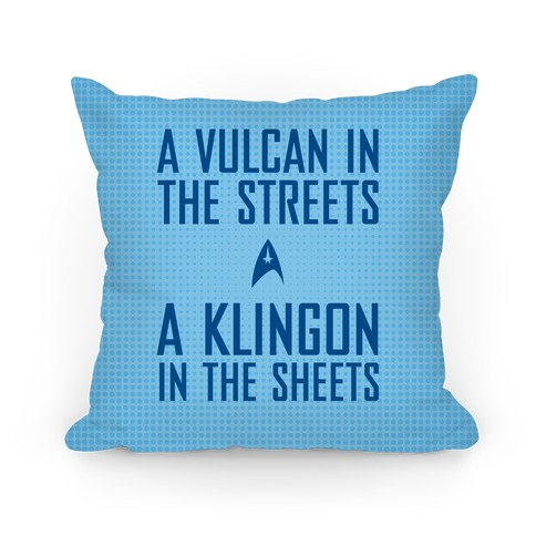 A Vulcan In the Streets (Blue) Pillow