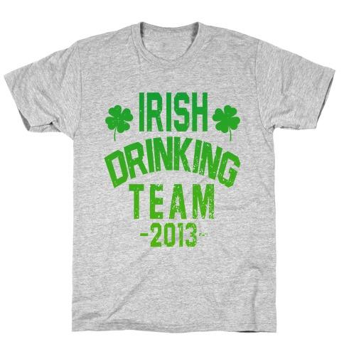 Irish Drinking Team 2013 T-Shirt
