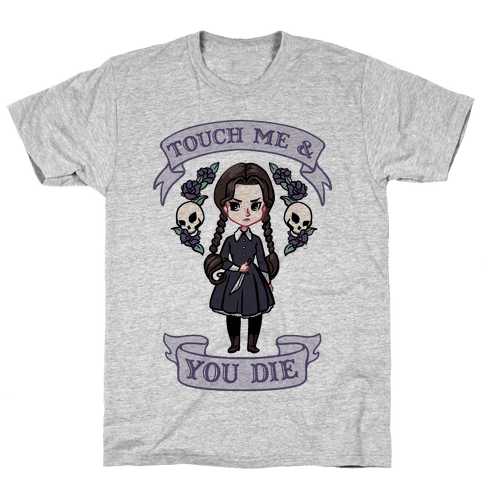 Touch Me & You Die Parody Mens T-Shirt