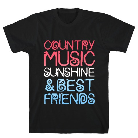 Country Music, Sunshine & Best Friends (Red White & Blue) T-Shirt