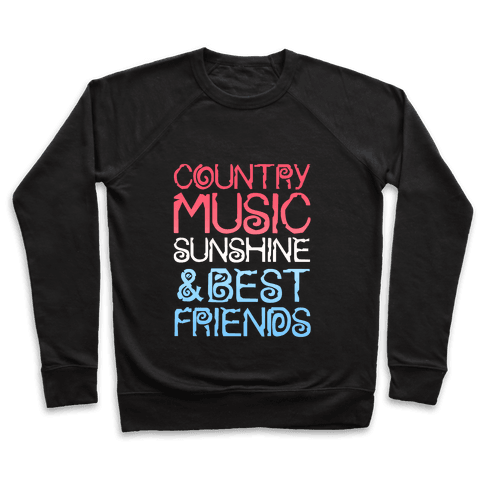 Country Music, Sunshine & Best Friends (Red White & Blue) Pullover