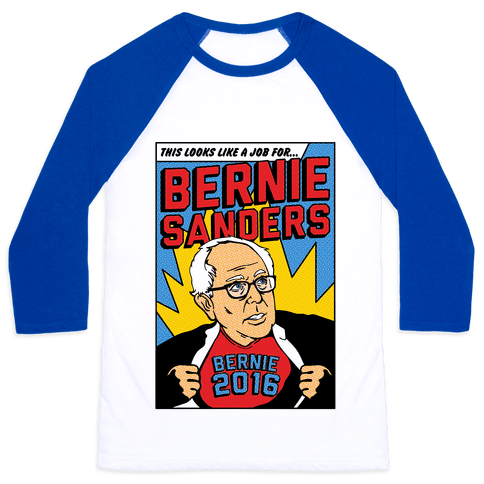 Super Hero Bernie Sanders 2016 Baseball Tee