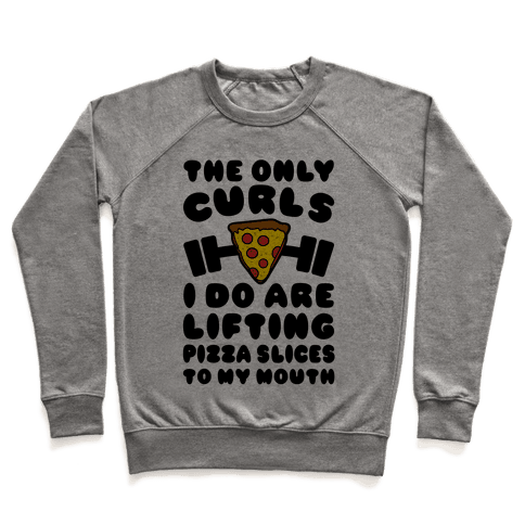 I Lift Pizza Pullover