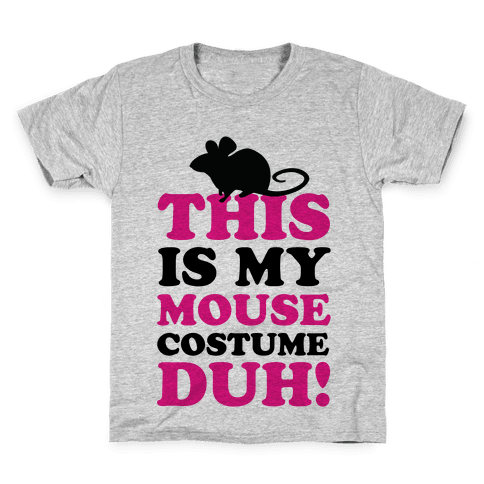 6edbab3f95c I m a Mouse Duh Kids T-Shirt