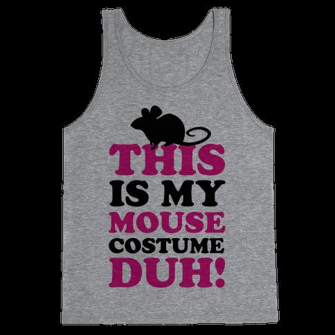 I'm a Mouse Duh Tank Top