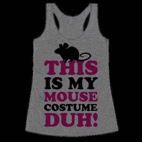 I'm a Mouse Duh Racerback Tank Top