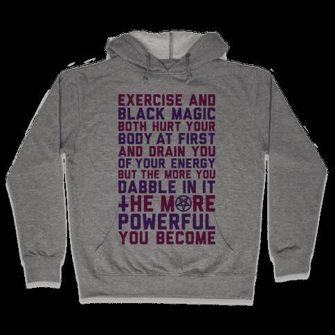 Black Magic Hooded Sweatshirt