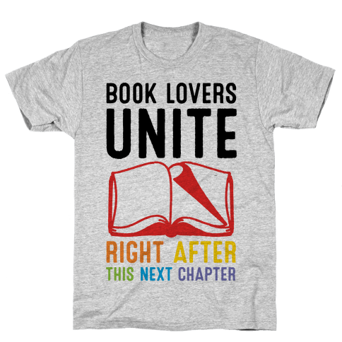 Book Lovers Unite Right After This Next Chapter Mens T-Shirt